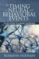 The Timing of Neural and Behavioral Events