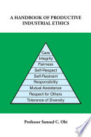 A Handbook Of Productive Industrial Ethics Book PDF