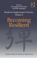 Resilience Engineering in Practice  Volume 2
