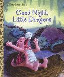 Good Night  Little Dragons Book PDF
