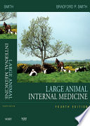 Large Animal Internal Medicine - E-Book