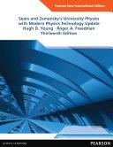 University Physics with Modern Physics Technology Update  Pearson New International Edition
