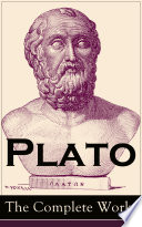 Plato: The Complete Works