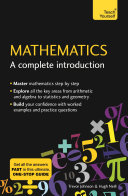 Mathematics  A Complete Introduction