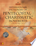 """""""The New International Dictionary of Pentecostal and Charismatic Movements: Revised and Expanded Edition"""" by Stanley M. Burgess, Eduard M. van der Maas"""
