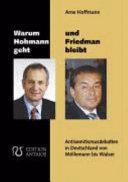 Warum Hohmann geht und Friedman bleibt