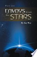 Envoys from the Stars