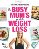 """The Busy Mum's Guide to Weight Loss"" by Rhian Allen"
