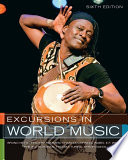 Excursions in World Music, Sixth Edition