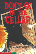 Don't Go in the Cellar