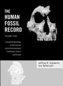 The Human Fossil Record  Craniodental Morphology of Early Hominids  Genera Australopithecus  Paranthropus  Orrorin   and Overview