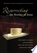 Resurrecting the Brother of Jesus Book