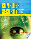 """Computer Security: Protecting Digital Resources"" by Robert Newman"