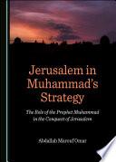 Jerusalem In Muhammad S Strategy