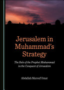 Jerusalem in Muhammad's Strategy