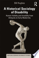 A Historical Sociology Of Disability PDF