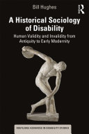 A Historical Sociology of Disability
