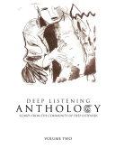 Deep Listening Anthology