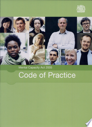 Download Mental Capacity Act 2005 code of practice Free PDF Books - Free PDF