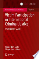 Victim Participation In International Criminal Justice