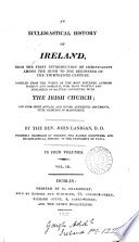 An ecclesiastical history of Ireland, from the first introduction of Christianity to the beginning of the thirteenth century Pdf/ePub eBook