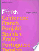 adding english a guide to teaching in multilingual classrooms