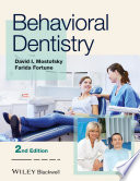 """Behavioral Dentistry"" by David I. Mostofsky, Farida Fortune"