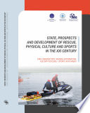 State Prospects And Development Of Rescue Physical Culture And Sports In The Xxi Century
