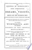 The Countess of Blessington s True Interpreter of Dreams  Visions  and Omens of the Wedding Day  Etc   In Prose and Verse   Book