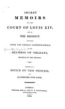 Secret Memoirs of the Court of Louis XIV. and of the Regency