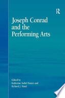 Joseph Conrad and the Performing Arts