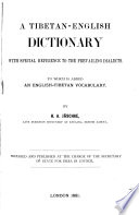 A Tibetan English Dictionary  with Special Reference to the Prevailing Dialects Book