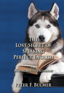 The Lost Secret of Speaking Perfect English