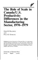 The Role of Scale in Canada U S  Productivity Differences in the Manufacturing Sector  1970 1979