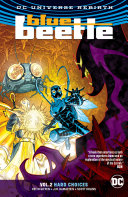 Blue Beetle Vol. 2: Hard Choices