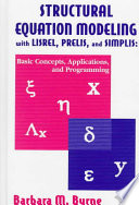 Cover of Structural Equation Modeling with LISREL, PRELIS, and SIMPLIS