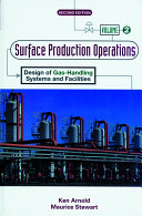 Surface Production Operations Book