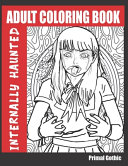 Adult Coloring Book Internally Haunted Book PDF