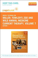 Fowler s Zoo and Wild Animal Medicine Current Therapy Book