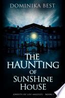 The Haunting of Sunshine House