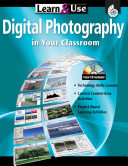 Learn   Use Digital Photography in Your Classroom