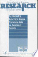 Reviewing the Behavioral Science Knowledge Base on Technology Transfer