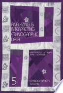 Cover of Analyzing and Interpreting Ethnographic Data