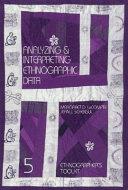 Analyzing and Interpreting Ethnographic Data