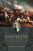 Lafayette: Hero of the American Revolution ebook