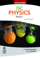 ISC Physics Book I For Class XI  2021 Edition