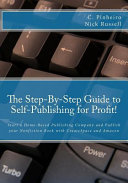 The Step By Step Guide To Self Publishing For Profit