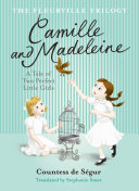 Fleurville Trilogy: Camille and Madeline