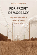 For-profit democracy: why the government is losing the trust of rural America
