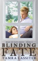 Blinding Fate